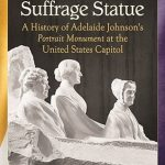 "Author of ""The Woman Suffrage Statue"" Visits Warren"