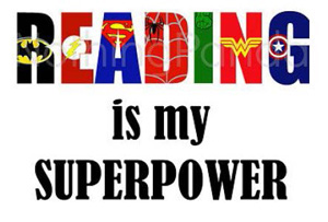 "words ""Reading is my SUPERPOWER"" multi-colored"