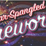 Star Spangled Fireworks New Date – July 21