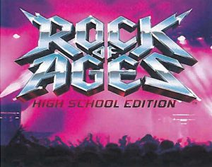 Rock of Ages High School Edition