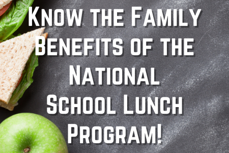 How YOUR Family Can Benefit from Participating in the National School Lunch Program!