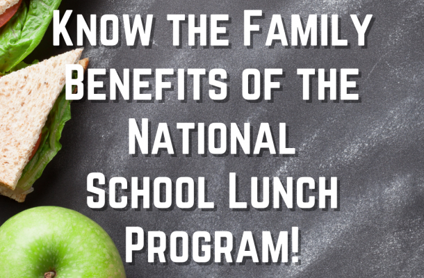 """Image of a chalkboard, with a sandwich and an apple, with the text """"Know the Family Benefits of the National School Lunch Program!"""""""