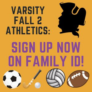 Varsity Fall 2 Athletics Sign up Now on Family ID!