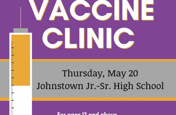 COVID-19 Vaccine Clinic, Thursday May 20, JJSHS, for ages 12 and up. Pre-registration required.